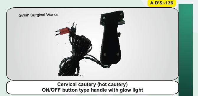 Cervical cautery (hot cautery)